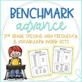 Benchmark 2nd Grade Spelling, High Frequency, and Vocabula