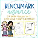 Benchmark Advance 2nd Grade Spelling Tests: Alternative Words & Dictation