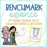Benchmark Advance 2nd Grade Spelling Tests: Challenge Words for Enrichment