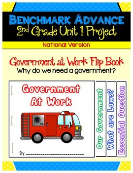 Benchmark Advance Second Grade Unit 1 Govt. at Work Project (National)
