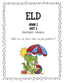Benchmark Advance 2nd Grade Unit 2 ELD Companion