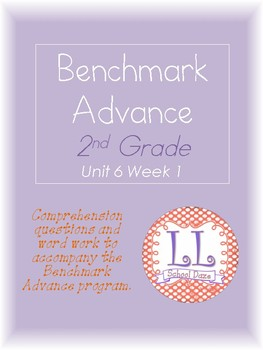 Benchmark Advance 2nd Grade Unit 6 Week 1