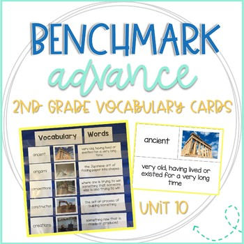 Benchmark Advance 2nd Grade Vocabulary Word, Picture & Definition Cards Unit 10