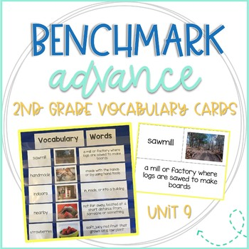 Benchmark Advance 2nd Grade Vocabulary Word, Picture, & Definition Cards Unit 9