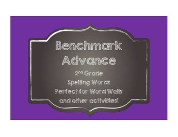 Benchmark Advance 2nd (SECOND) Grade Spelling Words-Chalkboard Style
