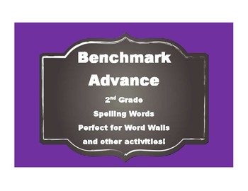 Benchmark Advance 2nd (SECOND) Grade Spelling Words-Simple Style