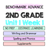 Benchmark Advance - 2nd Unit 1 Week 1 - Map of Thinking Spelling Writing +