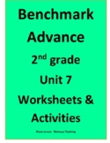 Benchmark Advance 2nd grade Unit 7 worksheets & activities
