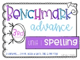 Benchmark Advance 3rd Grade Spelling Lists for Unit 1