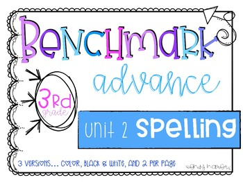 Benchmark Advance 3rd Grade Spelling Lists for Unit 2