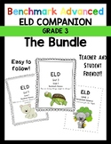 Benchmark Advance 3rd Grade Unit 1-10 Bundle! ELD Companion