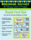 Benchmark Advance 3rd Grade Unit 2 Graphic Novel Fable Project (California)