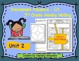 Benchmark Advance 3rd Grade Unit 2 Weekly Writing EDITABLE