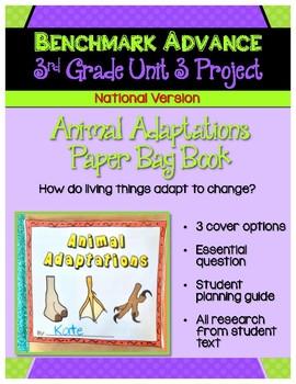 Benchmark Advance 3rd Grade Unit 3 Animal Adaptations Project (National)