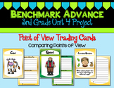 Benchmark Advance 3rd Grade Unit 4 Point of View Project (California)