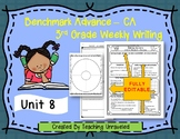 Benchmark Advance 3rd Grade Unit 8 Weekly Writing EDITABLE Resources