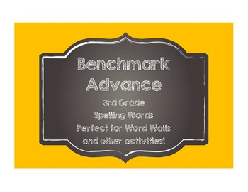 Benchmark Advance 3rd (THIRD) Grade Spelling Words-Chalkboard Style