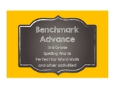 Benchmark Advance 3rd (THIRD) Grade Spelling Words-Chalkbo