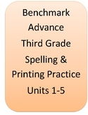 Benchmark Advance 3rd grade spelling, printing practice, A
