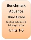 Benchmark Advance 3rd grd spelling Units 1-5, printing pra