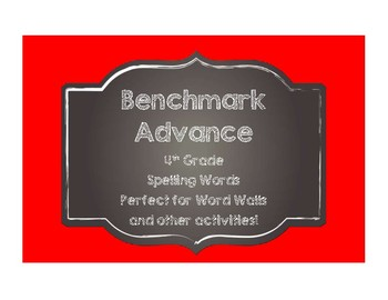 Benchmark Advance 4th (FOURTH) Grade Spelling Words-Chalkboard Style