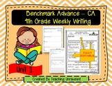 Benchmark Advance 4th Grade Unit 1 EDITABLE Weekly Writing