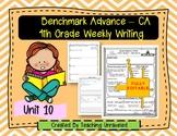 Benchmark Advance 4th Grade Unit 10 EDITABLE Weekly Writing