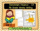 Benchmark Advance 4th Grade Unit 2 EDITABLE Weekly Writing