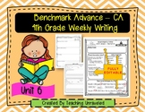 Benchmark Advance 4th Grade Unit 6 Weekly Writing