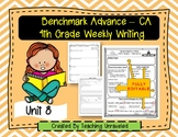 Benchmark Advance 4th Grade Unit 8 Weekly Writing