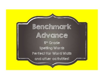 Benchmark Advance 5th (FIFTH) Grade Spelling Words-Chalkboard Style