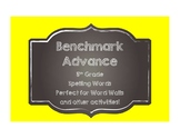 Benchmark Advance 5th (FIFTH) Grade Spelling Words-Chalkbo