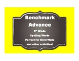 Benchmark Advance 5th (FIFTH) Grade Spelling Words-Simple Style