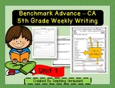 Benchmark Advance 5th Grade Unit 1 Weekly Writing