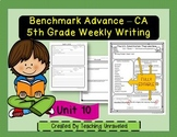 Benchmark Advance 5th Grade Unit 10 Weekly Writing
