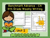 Benchmark Advance 5th Grade Unit 2 Weekly Writing