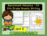Benchmark Advance 5th Grade Unit 3 Weekly Writing