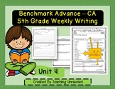 Benchmark Advance 5th Grade Unit 4 Weekly Writing