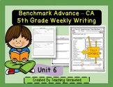 Benchmark Advance 5th Grade Unit 6 Weekly Writing