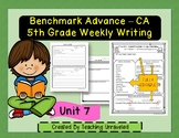 Benchmark Advance 5th Grade Unit 7 Weekly Writing