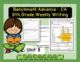 Benchmark Advance 5th Grade Unit 8 Weekly Writing