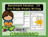 Benchmark Advance 5th Grade Unit 9 Weekly Writing