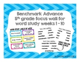 Benchmark Advance 5th grade Spelling/Word Study display for Focus Wall
