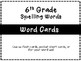 Benchmark Advance 6th Grade Spelling Word Lists and Flash Cards