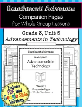 Benchmark Advance Texts for Close Reading Companion Pages * Grade 3, Unit 5
