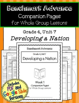 Benchmark Advance Texts for Close Reading Companion Pages * Grade 4, Unit 7