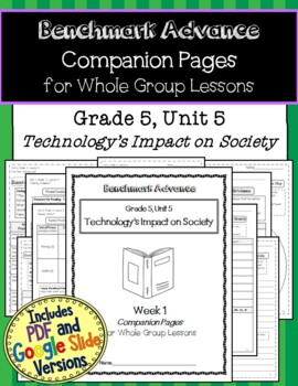 Benchmark Advance Close Reading Companion Pages* Grade 5, Unit 5