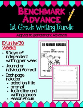 Benchmark Advance First (1st) Grade Daily Writing Journals - Units 1 - 10