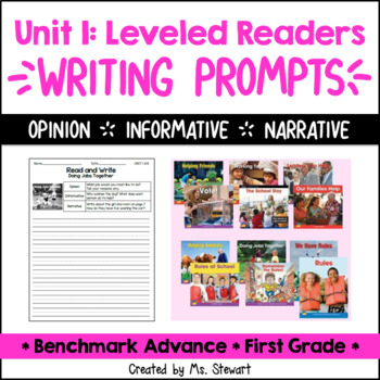 Benchmark Advance, First (1st) Grade, Unit 1, Leveled Readers Writing Prompts