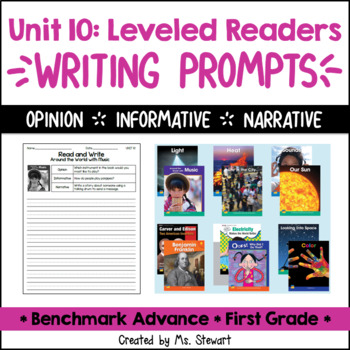 Benchmark Advance, First (1st) Grade, Unit 10, Leveled Readers Writing Prompts